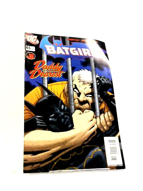 Batgirl No. 65 Daddy Dearest by Gabrych, Mhan, Smith