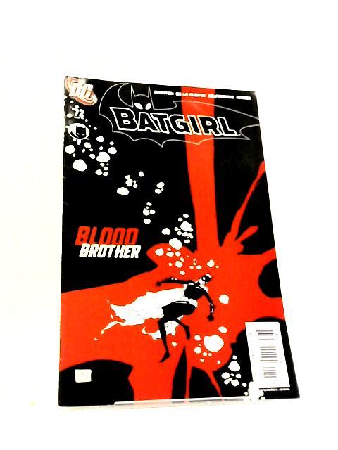 Batgirl No. 72 Blood Brother by Gabrych et al
