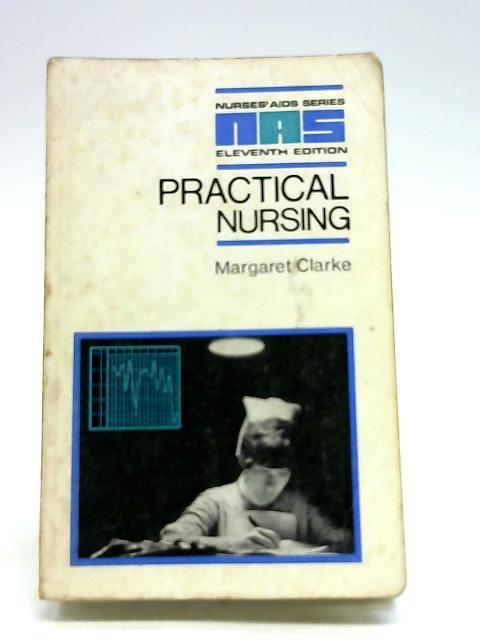 Practical Nursing by Margaret Clarke