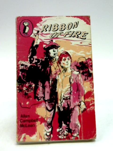 Ribbon of fire (Puffin books) by McLean, Allan Campbell