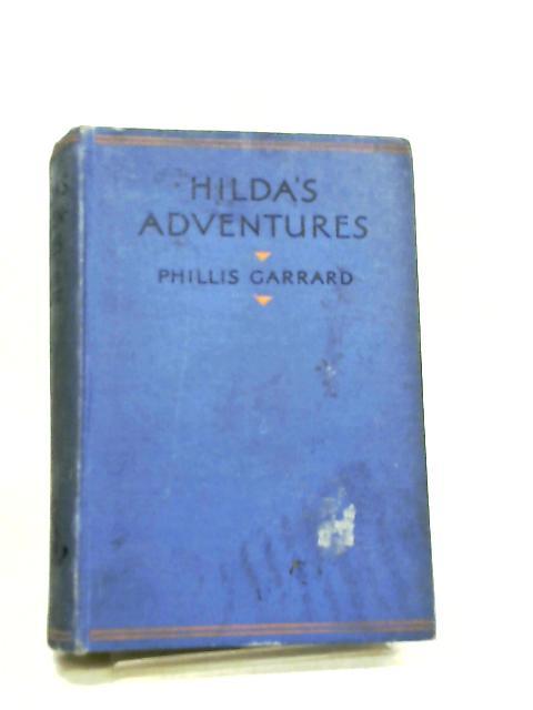 Hilda's Adventures by Phillis Garrard