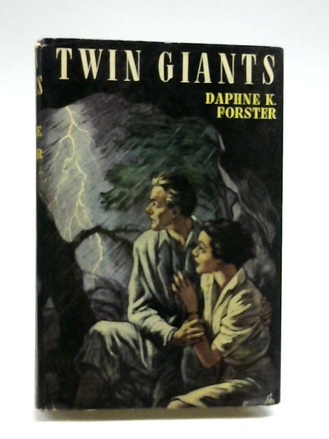 Twin Giants by Forster, Daphne Kathleen