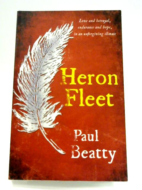 Heron Fleet by Paul Beatty