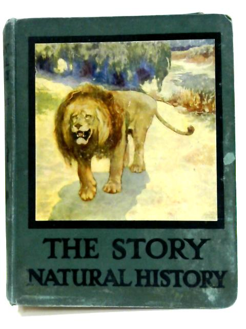 The Story: Natural History by Ethel Talbot