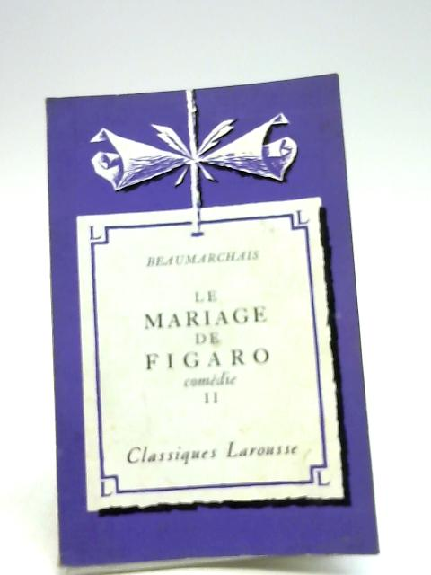 Beaumarchais, Le Mariage De Figaro, comedie II by Richard Pierre