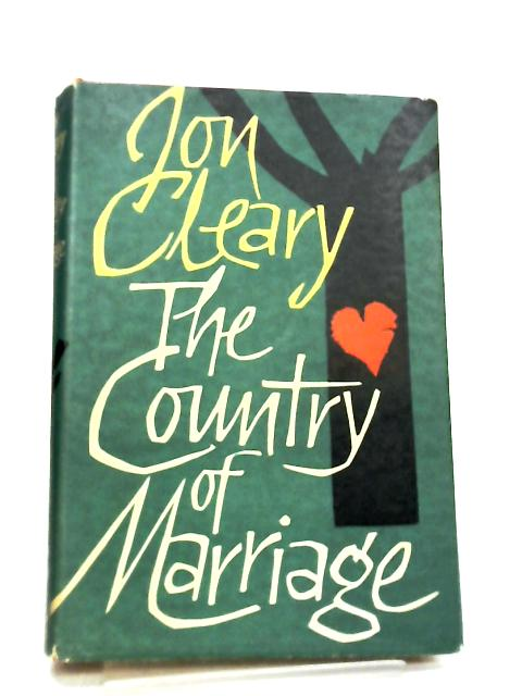 The Country of Marriage by Jon Cleary