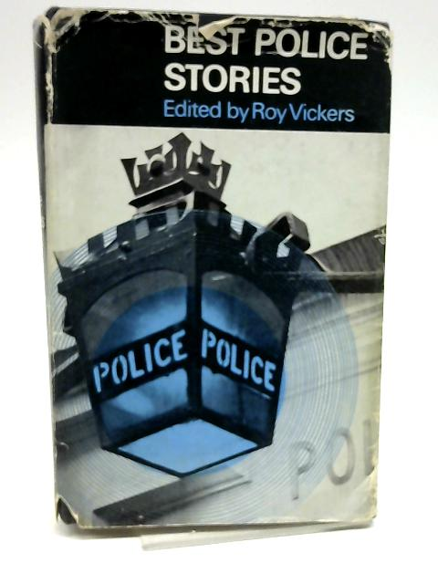 Best Police Stories by Vickers, Roy