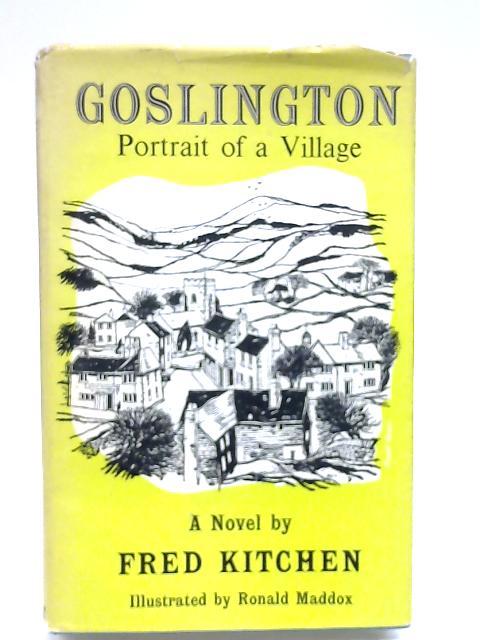 Goslington: Portrait of a Villgae by Kitchen, F.