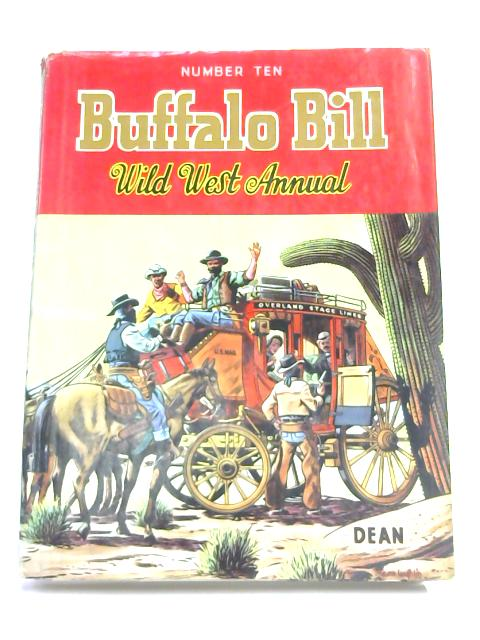 Buffalo Bill Wild West Annual Number 10 by Rex James