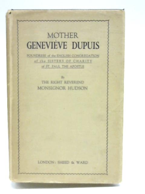 Mother Genevieve Dupuis by Hudson, George V.