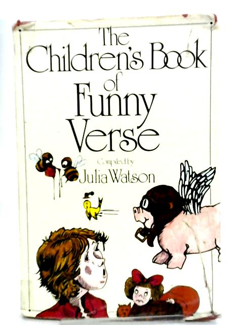 The Children's Book of Funny Verse by Julia Watson