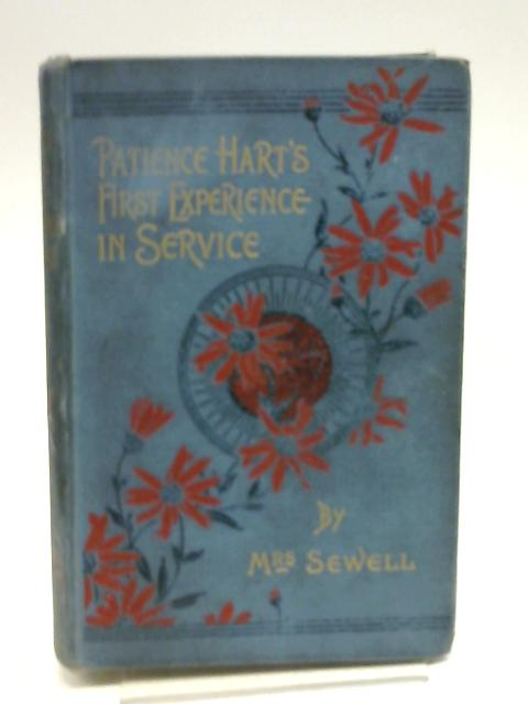 Patience Hart's First Experience in Service by Mrs Sewell