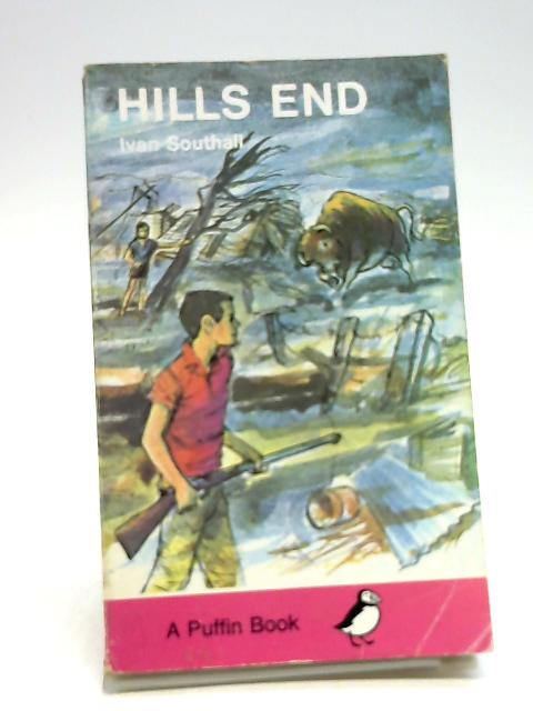 Hills End (Puffin Books) by Southall, Ivan