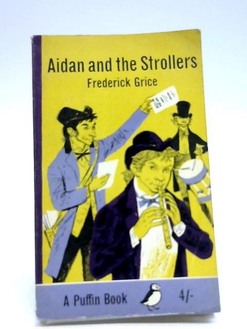 Aidan and the Strollers (Puffin Books) by Grice, Frederick