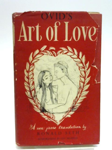 Ovids Art of Love by Seth, Ronald.