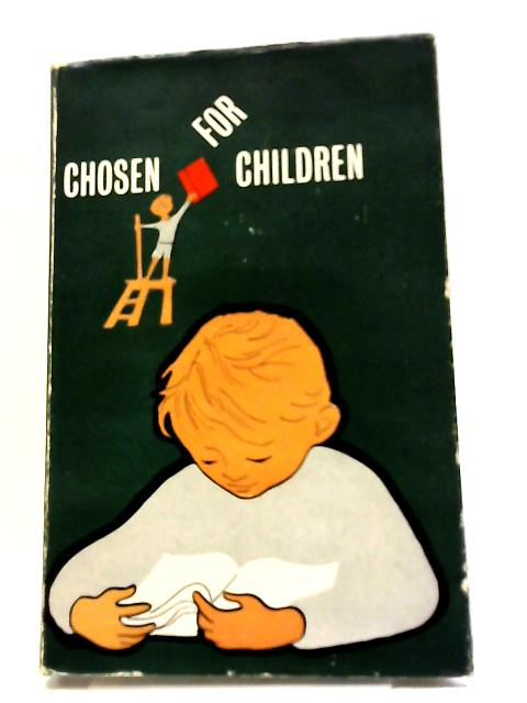 Chosen For Children by A Ransome et al