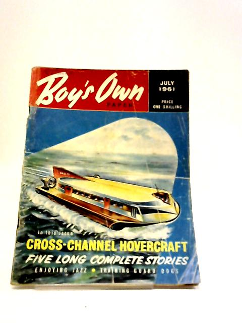 Boy's Own Paper July 1961 by Various