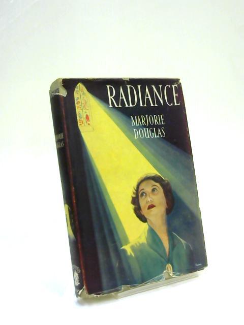 Radiance by Marjorie Douglas