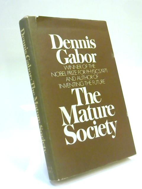 Mature Society by Dennis Gabor