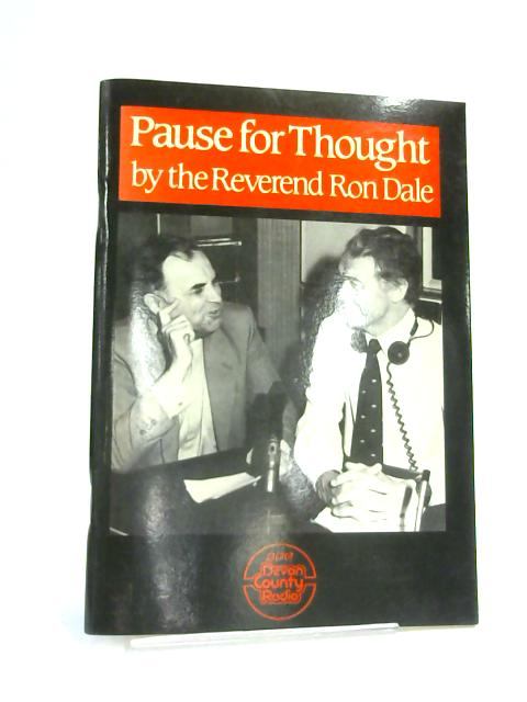 Pause for Thought by Rev. Ron. Dale,