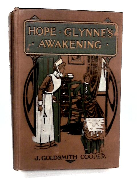 Hope Glynne's Awakening by J.G.Cooper
