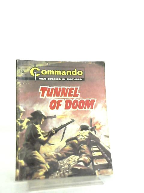 Commando War Stories in Pictures No 1271 Tunnel of Doom By Anon