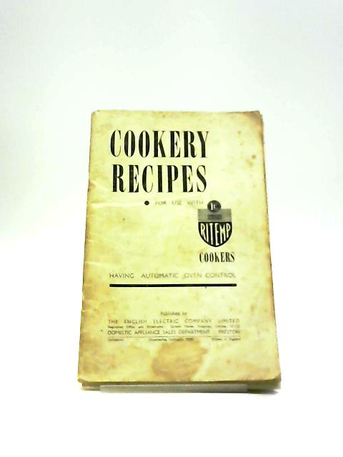 Cookery Recipes For Use With Ritemp Cookers by Unknown