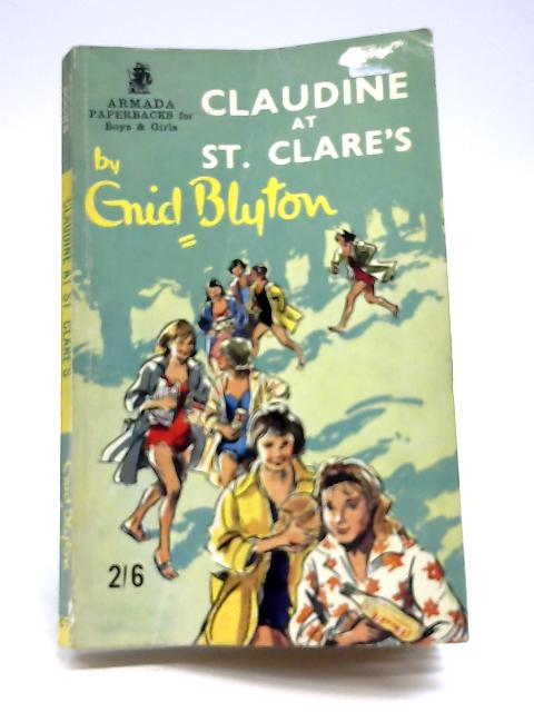 Claudine at St Clare's by Blyton, Enid