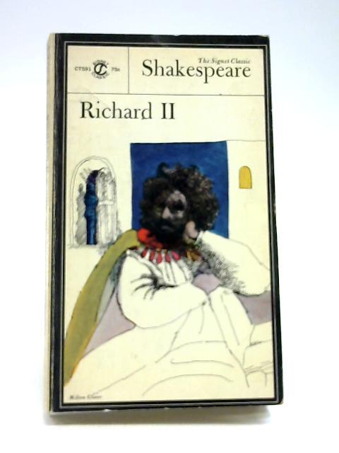 Richard II Signet Classic by Shakespeare, William