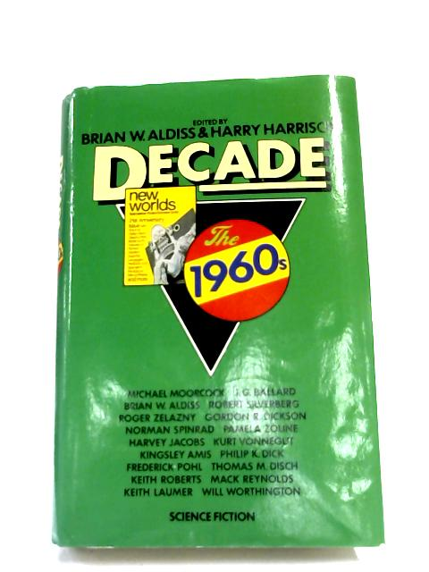 Decade - The 1960's By Aldiss