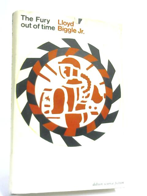 Fury Out of Time By Lloyd Biggle