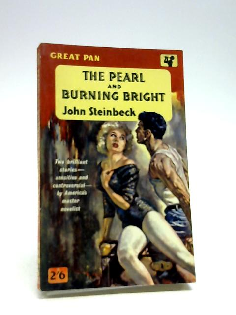 The Pearl and Burning Bright by Steinbeck, John