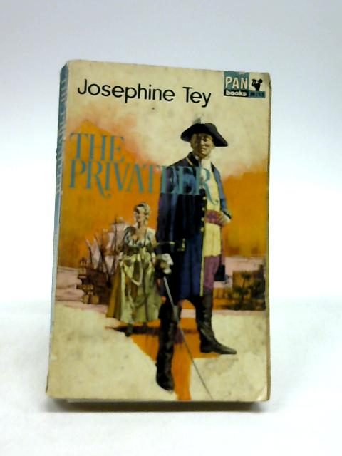 The Privateer by Tey, Josephine.