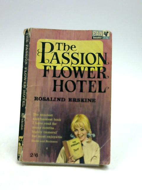 Passion Flower Hotel by Rosalind Erskine