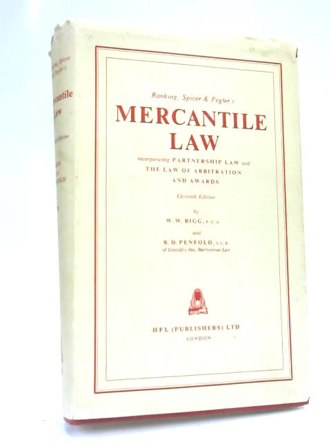 Ranking, Spicer & Pegler's Mercantile Law By Bigg