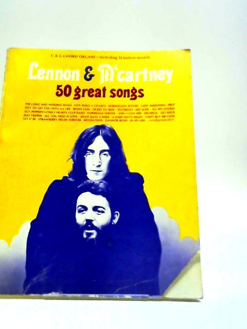 Lennon & McCartney: 50 Great Songs by John Lennon & Paul McCartney