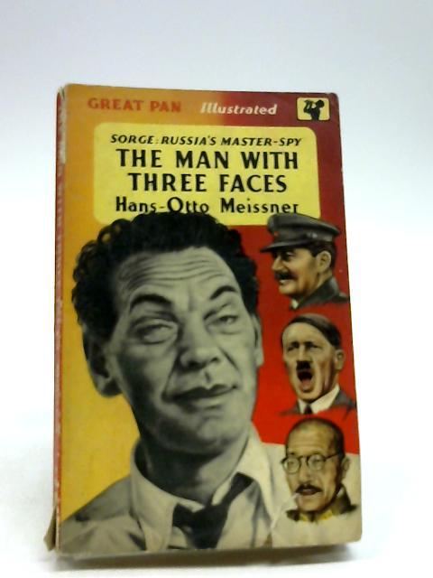 The Man With Three Faces by Meissner, Hans-Otto