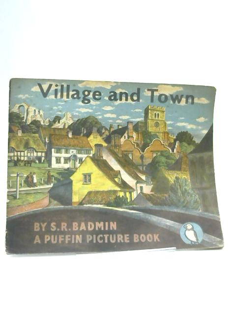 Village and Town by Badmin