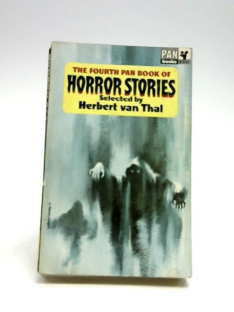 The Fourth pan Book Of Horror Stories by Herbert Van Thal