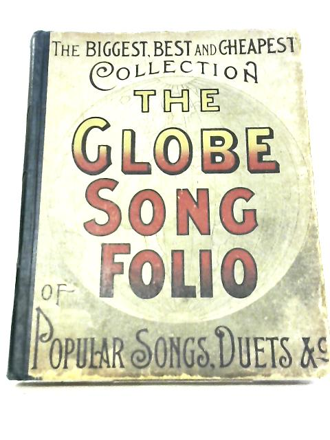 The Globe Song Folio No 1 by Unknown