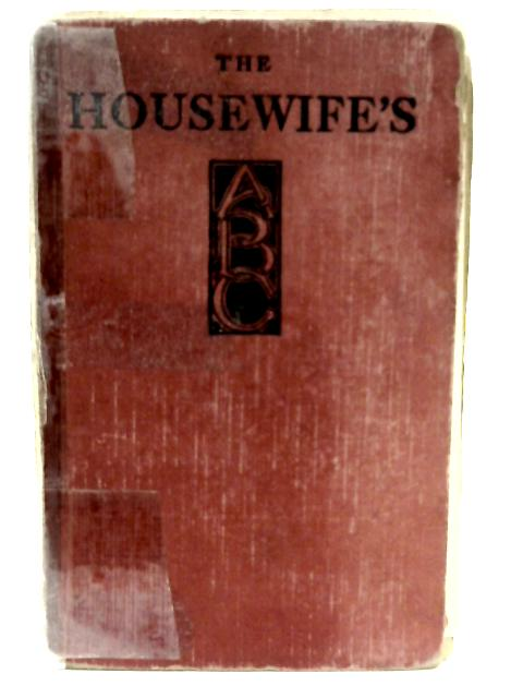 The Housewife's ABC By Winnifred S. Fales and Janet Hunter