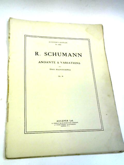 Andante And Variations For Two Pianofortes ... Op. 46. [Parts.] by Robert Alexander Schumann,