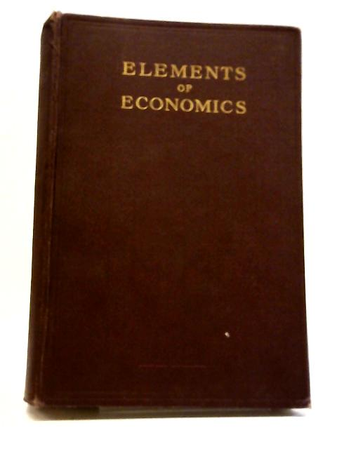 Elements of Economics by S. Evelyn Thomas