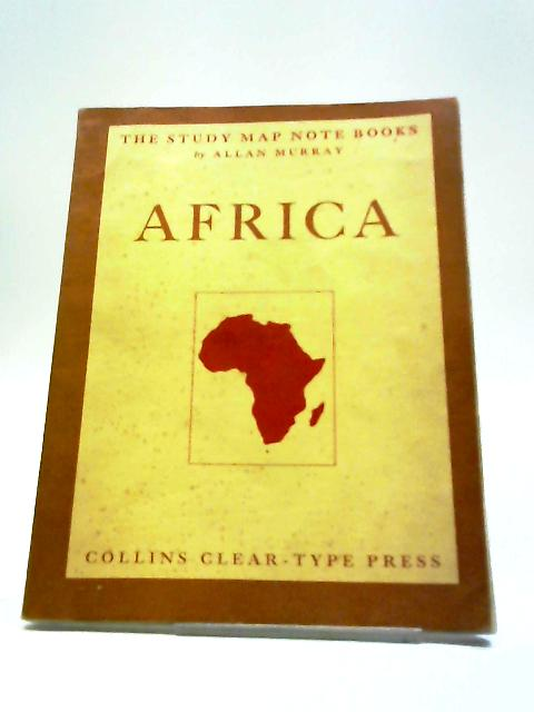 Africa. The Study Map Note Books, No. 5 By Allan Murray