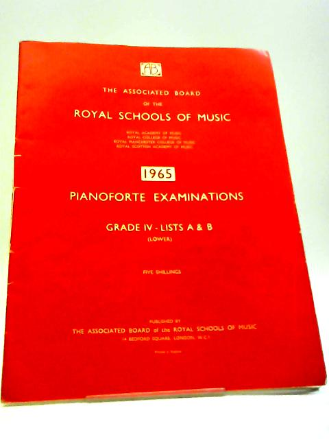 Pianoforte Examinations 1965 Grade IV - Lists A & B (Lower) by Royal Schools of Music