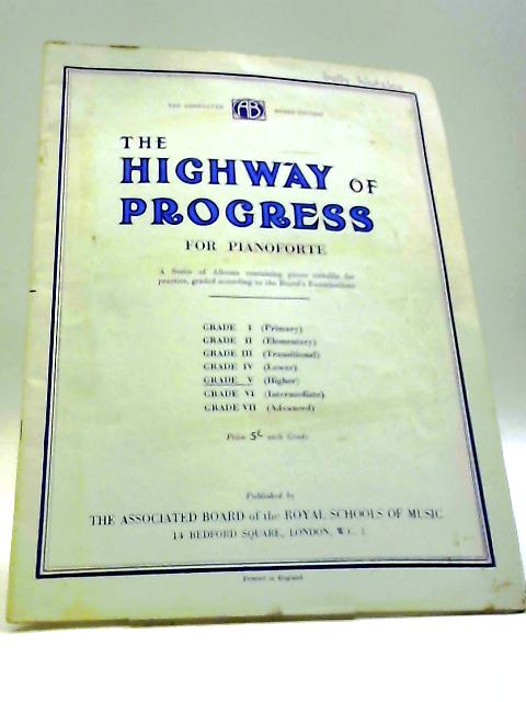 The Highway Of Progress For Pianoforte Grade 5 by Abrsm