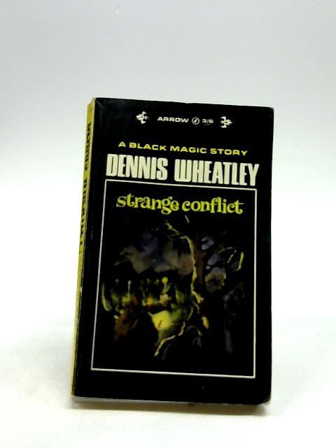 Strange Conflict. by Wheatley, Dennis