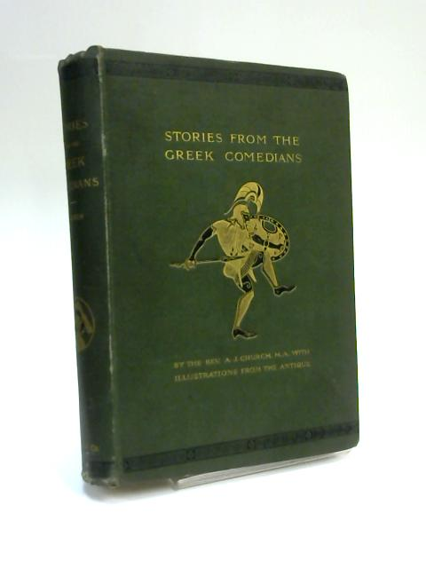 Stories from the Greek Comedians by A. J. Church