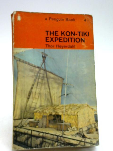The Kon-Tiki expedition by Heyerdahl, Thor