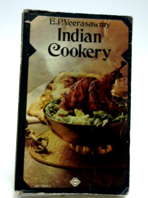 Indian Cookery by E.P. veerasawmy